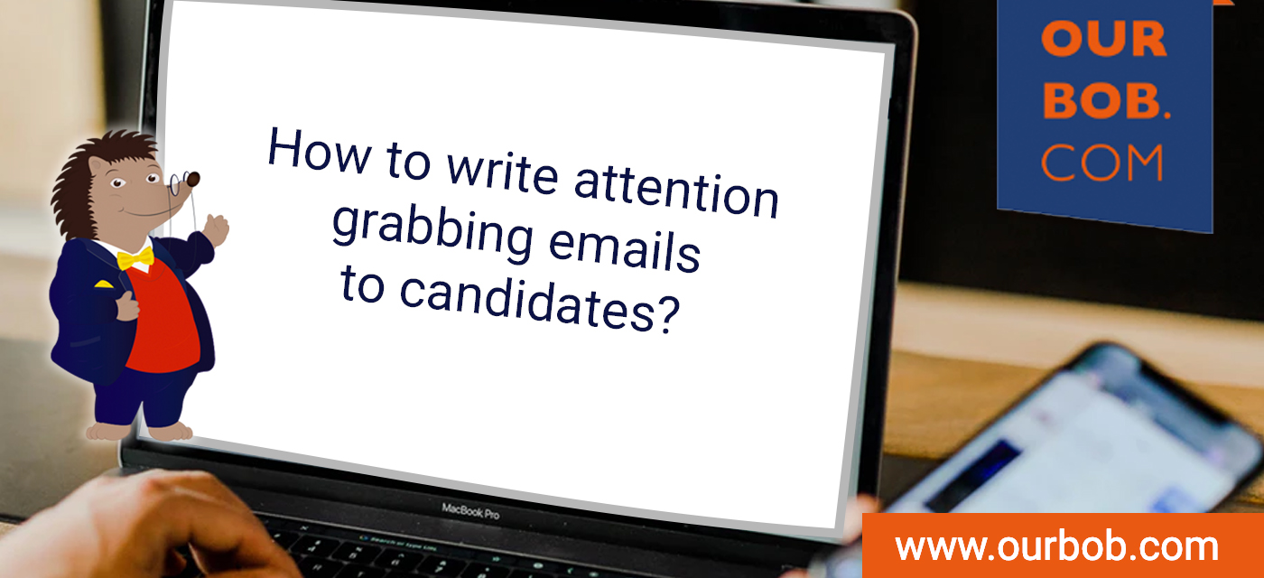 How to grab a Candidate's Attention by Email