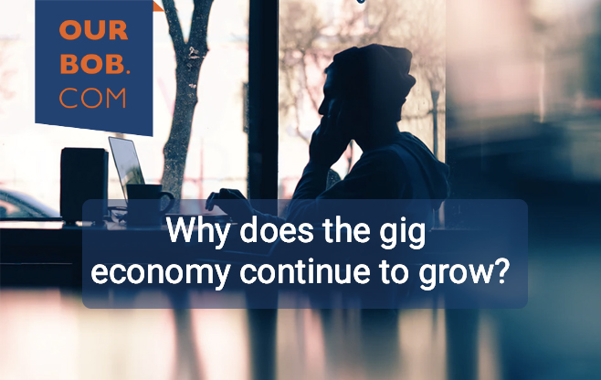 Gig Working: Why does the Gig Economy Continue to Grow?